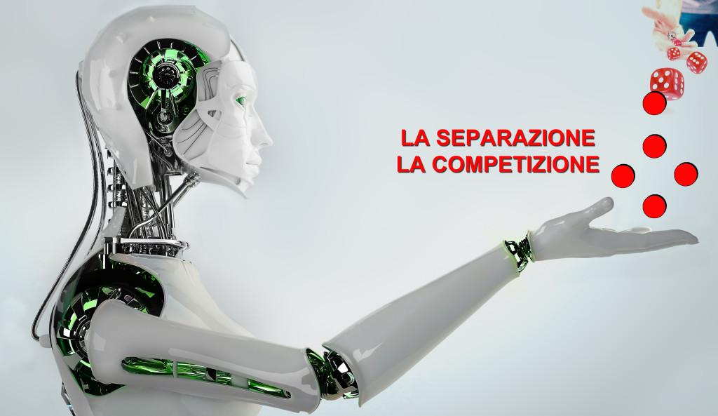 LA SEPARAZIONE LA COMPETIZIONE ROBOT