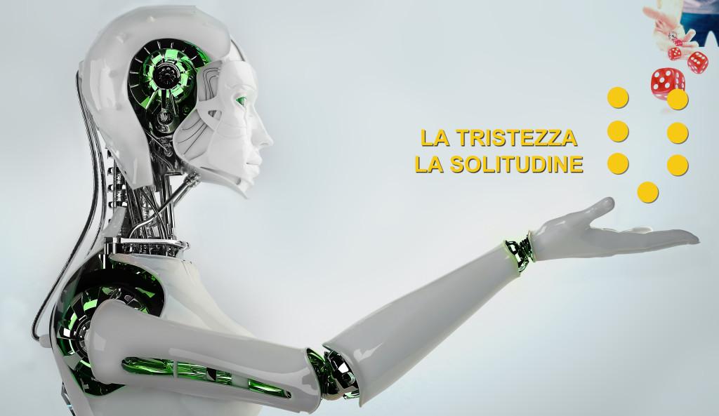 LA TRISTEZZA LA SOLITUDINE ROBOT